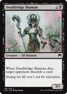 Deadbridge Shaman [ORI]