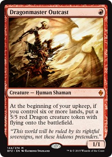 Dragonmaster Outcast [BFZ]