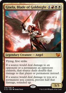Gisela, Blade of Goldnight [C15]