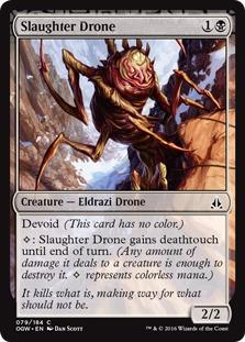 Slaughter Drone [OGW]
