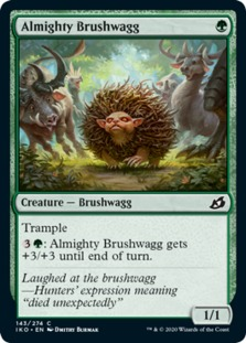 Almighty Brushwagg [IKO]