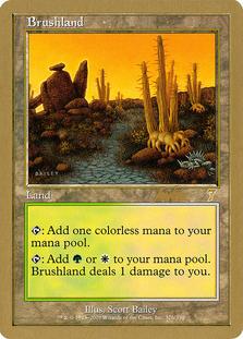 Brushland <Brian Kibler> [WC02]
