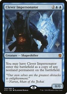 Clever Impersonator <planeswalker stamp> [KTK]