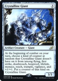 Crystalline Giant [PRM-PRE] (F)