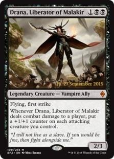 Drana, Liberator of Malakir [PRM-PRE] (F)