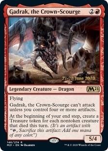 Gadrak, the Crown-Scourge <prerelease> [M21] (F)