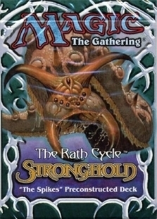 Stronghold Theme Deck: The Spikes