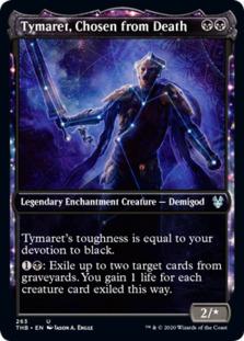 Tymaret, Chosen from Death