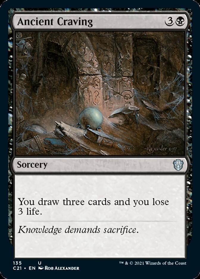 Ancient Craving [C21]