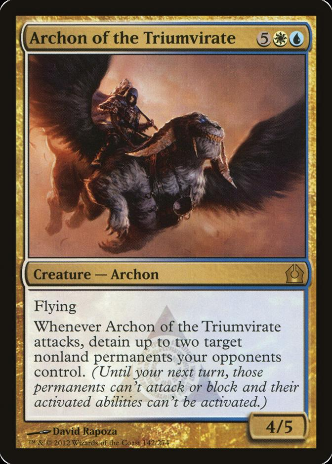 Archon of the Triumvirate [RTR]