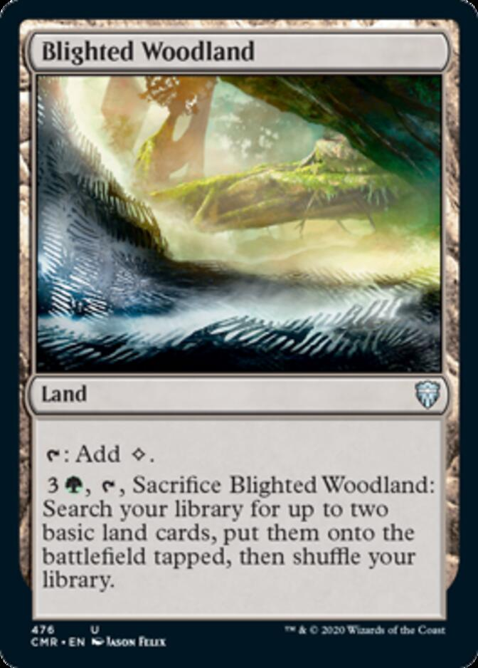 Blighted Woodland <precon> [CMR]