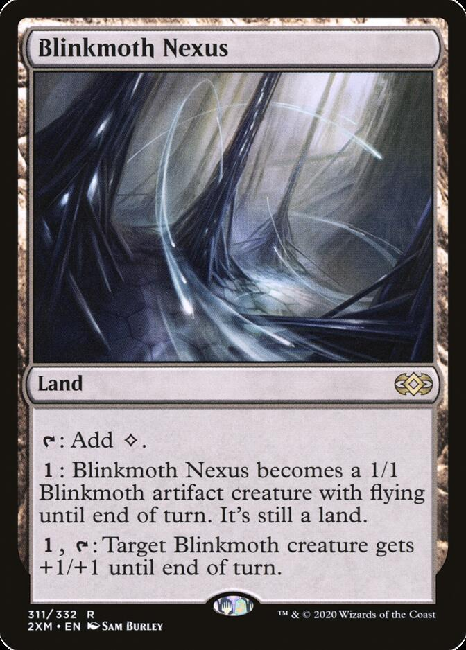 Blinkmoth Nexus [2XM]
