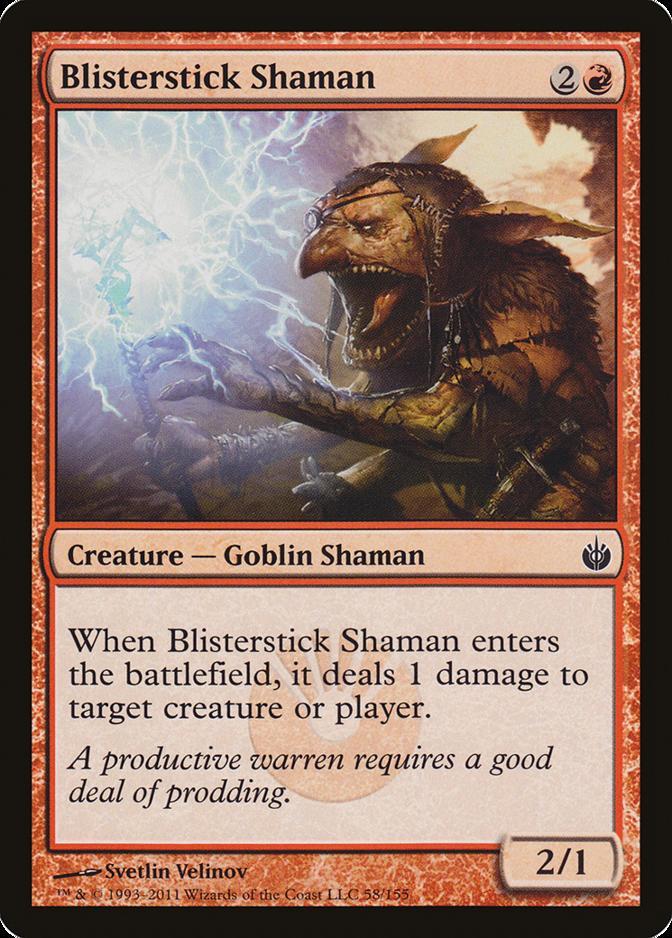 Blisterstick Shaman [MBS]