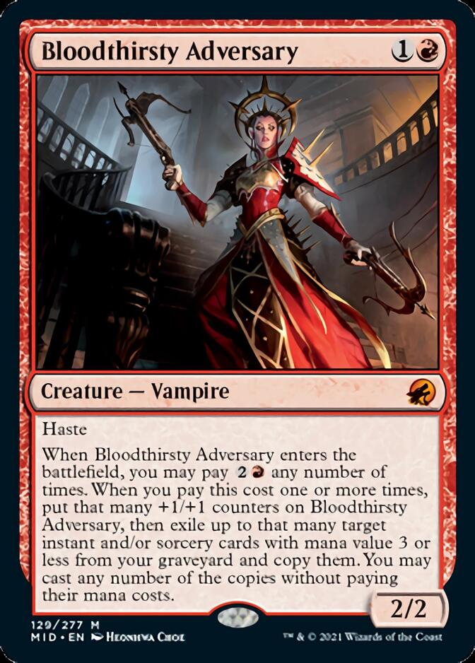Bloodthirsty Adversary [MID]