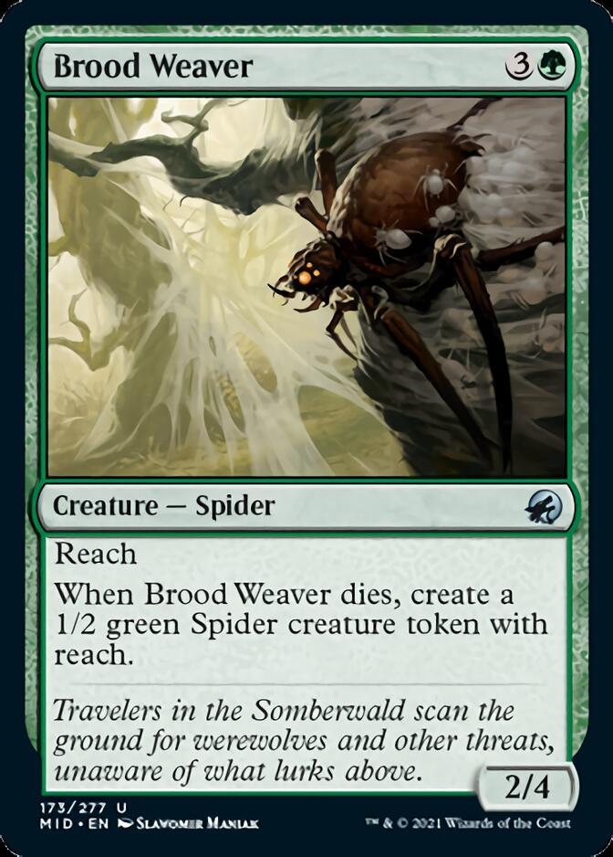 Brood Weaver [MID]