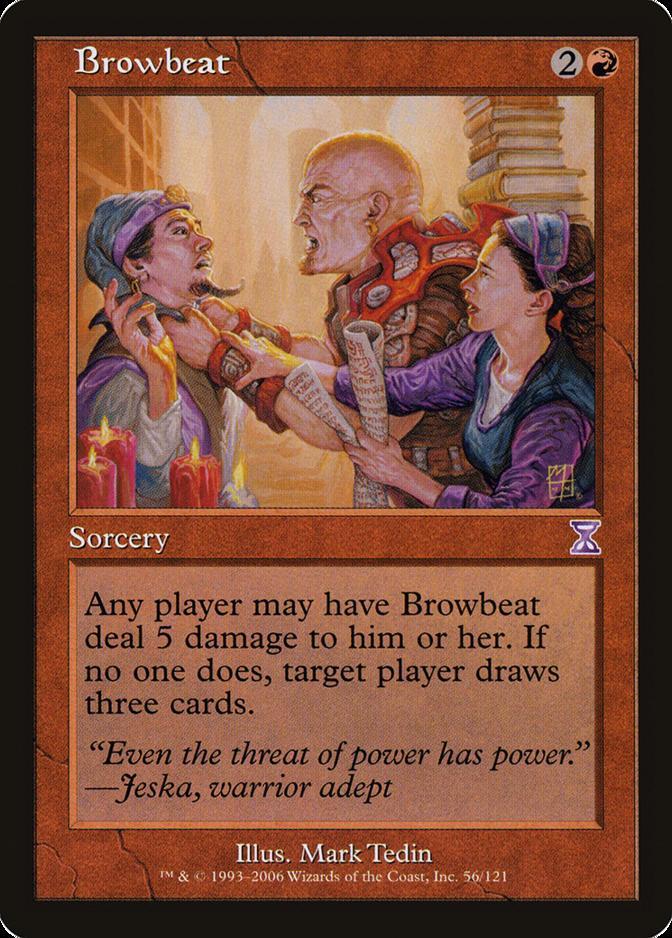 Browbeat [TSB] (F)