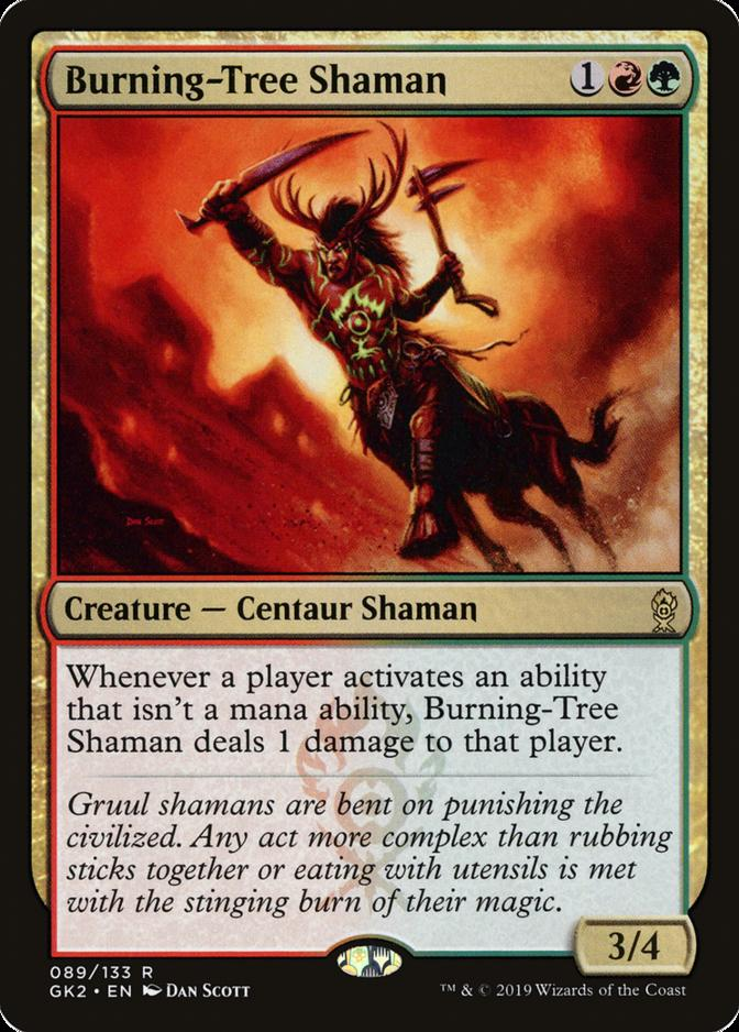 Burning-Tree Shaman [GK2]