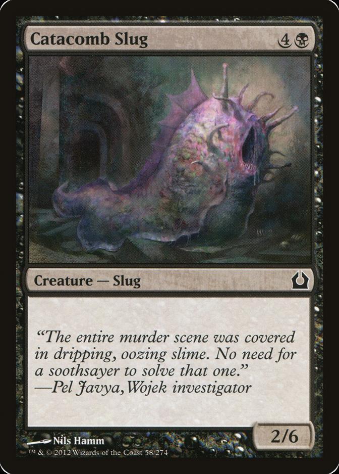Catacomb Slug [RTR]