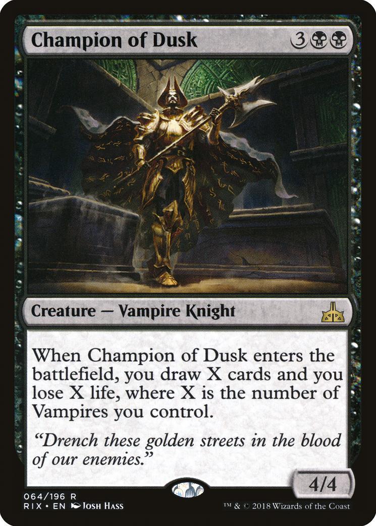 Champion of Dusk [RIX]