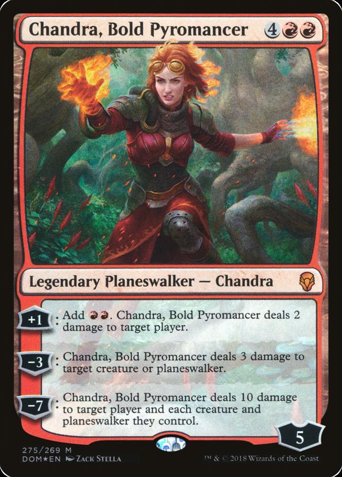 Chandra, Bold Pyromancer [DOM] (F)