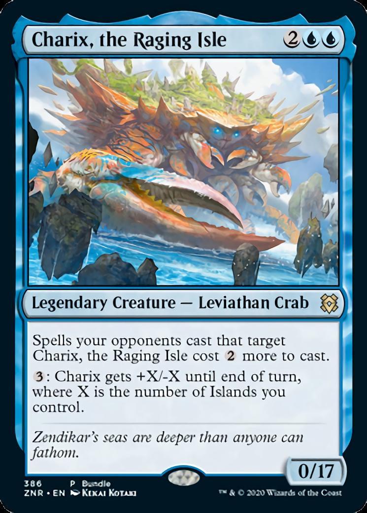 Charix, the Raging Isle <386> [PZNR]