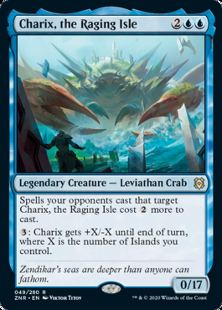 Charix, the Raging Isle [ZNR]