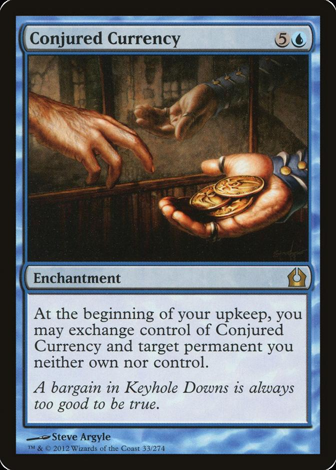 Conjured Currency [RTR]