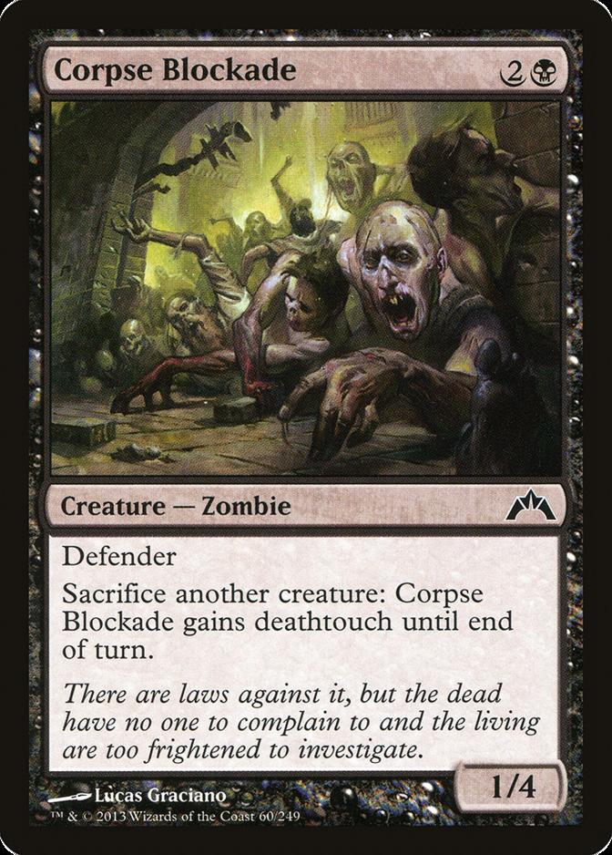 Corpse Blockade [GTC]