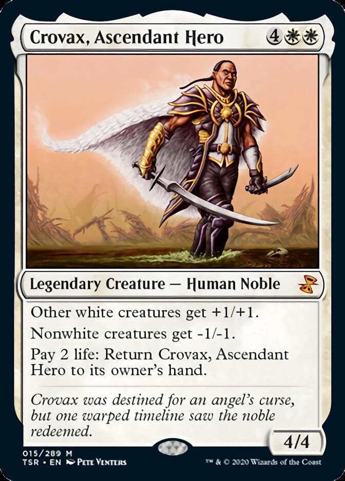 Crovax, Ascendant Hero [TSR]