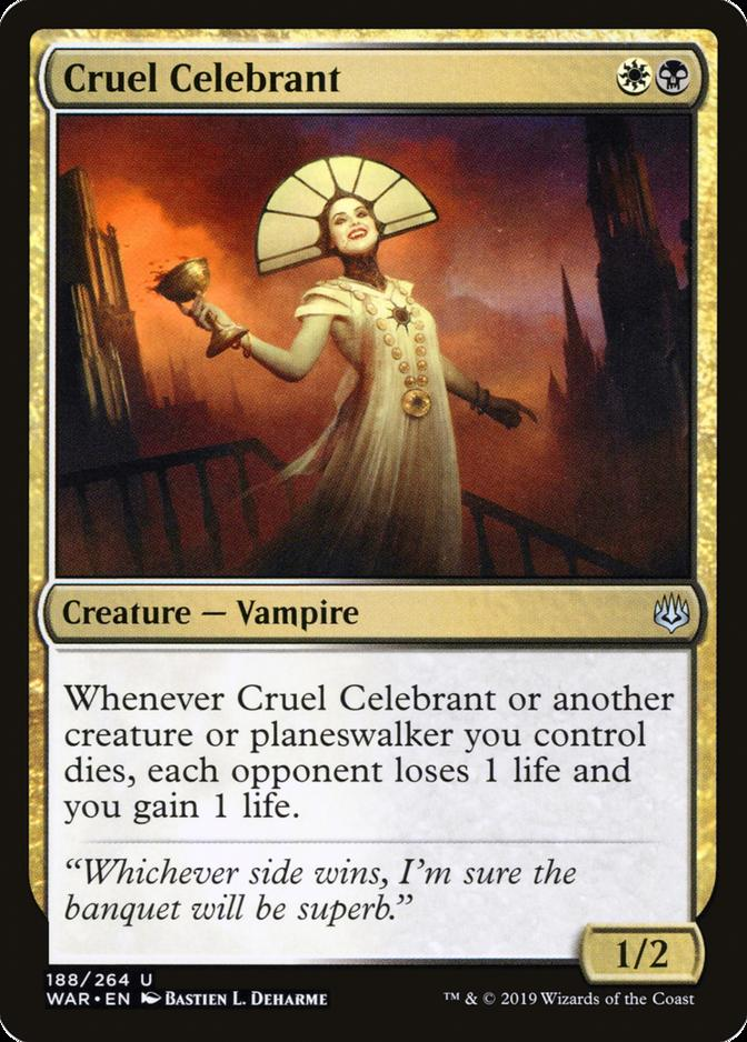 Cruel Celebrant [WAR]