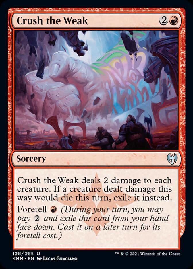 Crush the Weak [KHM]
