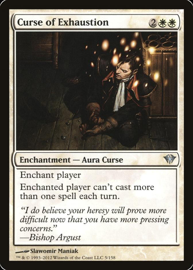 Curse of Exhaustion [DKA]