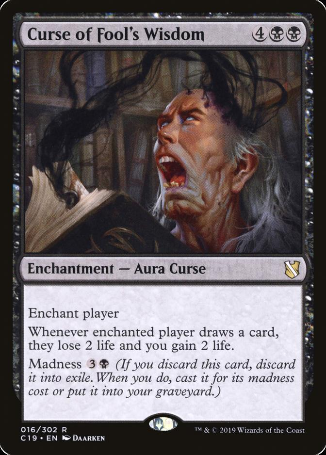 Curse of Fool's Wisdom [C19]