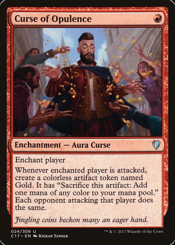 Curse of Opulence [C17]