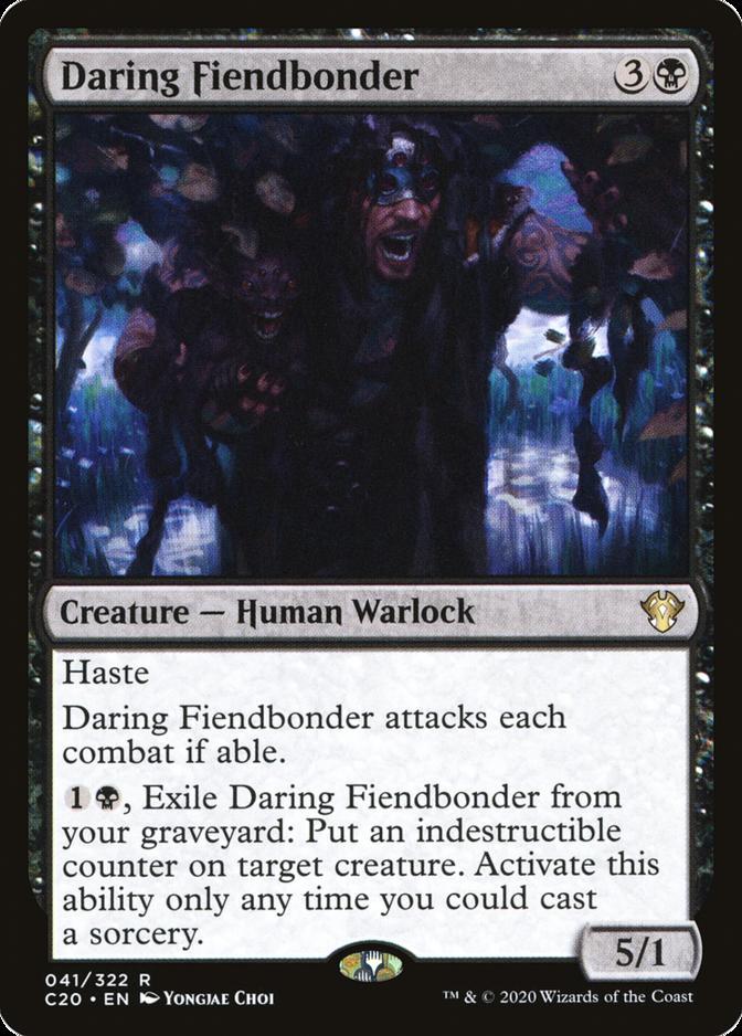 Daring Fiendbonder [C20]
