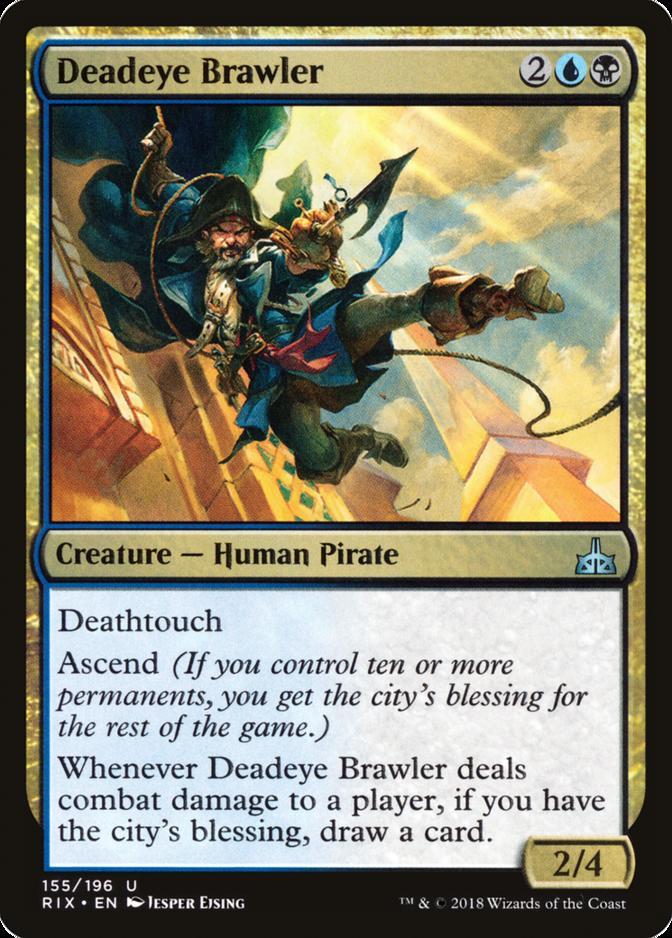 Deadeye Brawler [RIX]