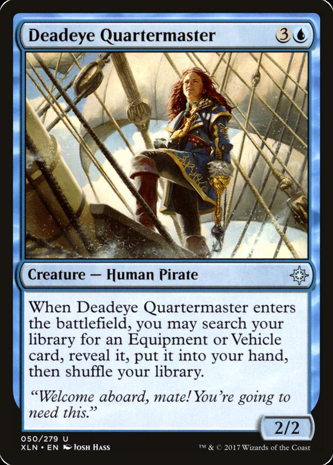 Deadeye Quartermaster [XLN]