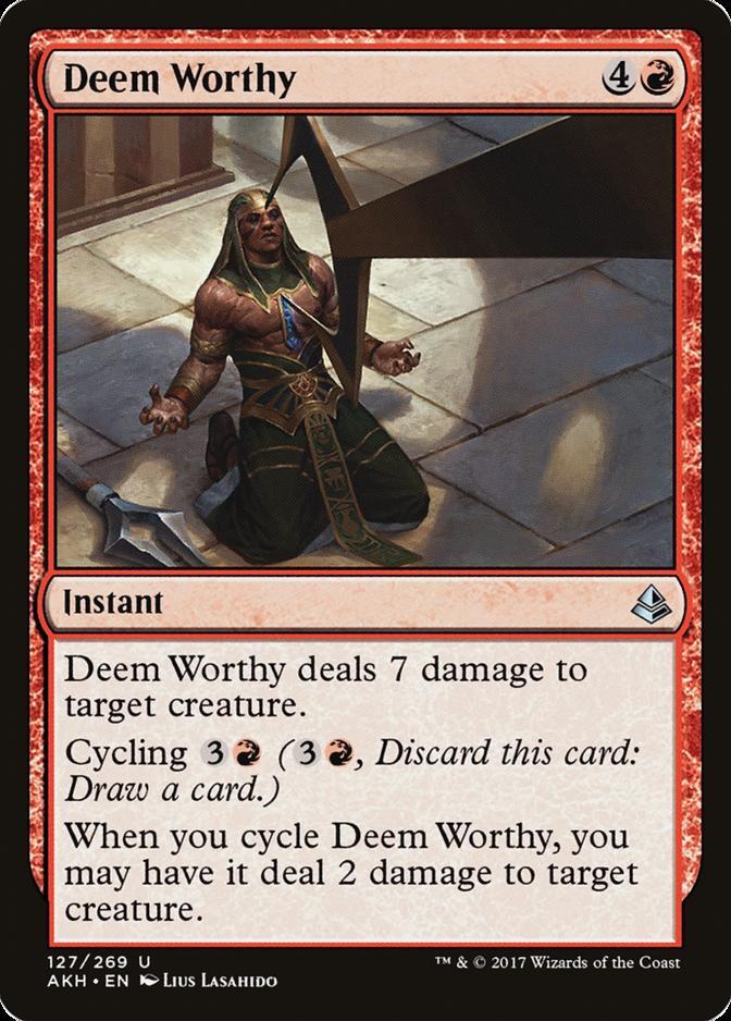 Deem Worthy [AKH]