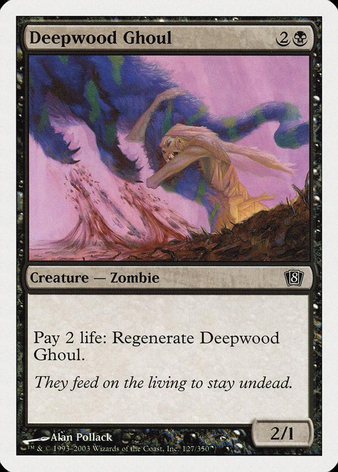 Deepwood Ghoul [8ED]