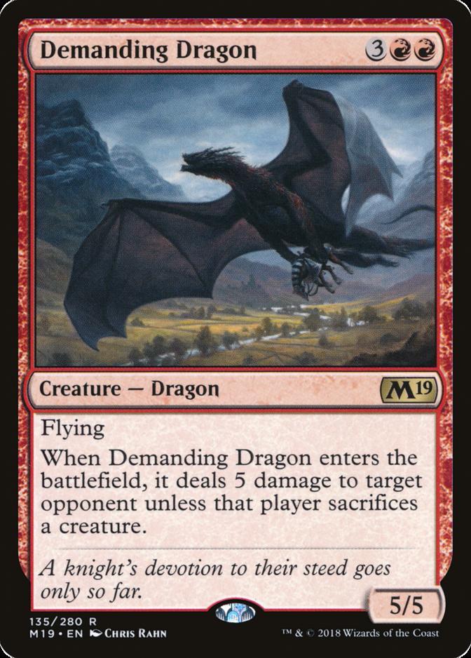 Demanding Dragon [M19]