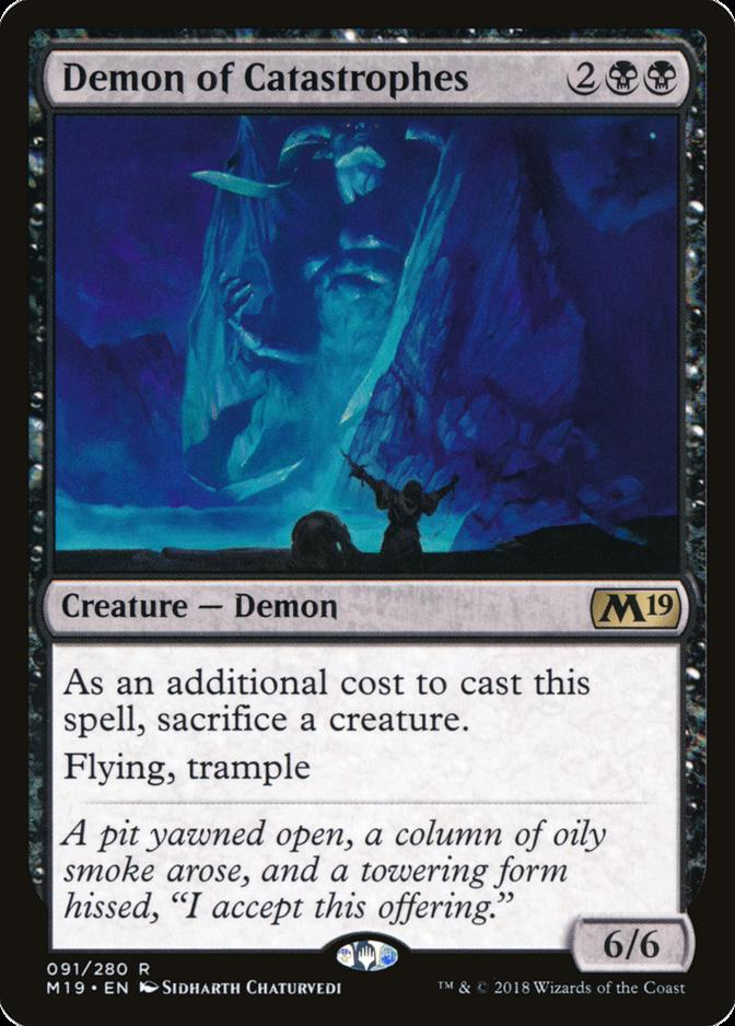 Demon of Catastrophes [M19]