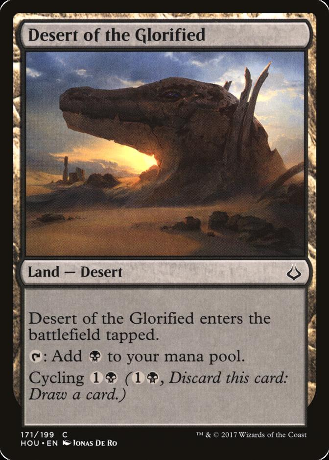 Desert of the Glorified [HOU]