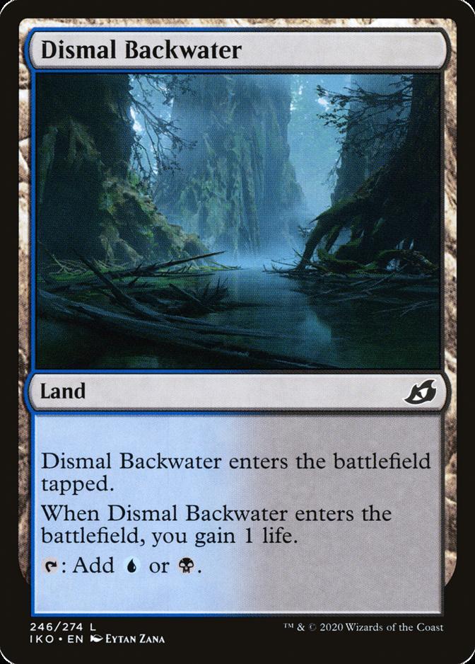 Dismal Backwater [IKO]