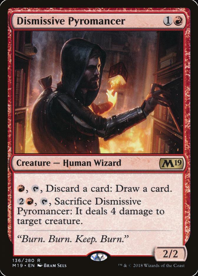 Dismissive Pyromancer [M19]
