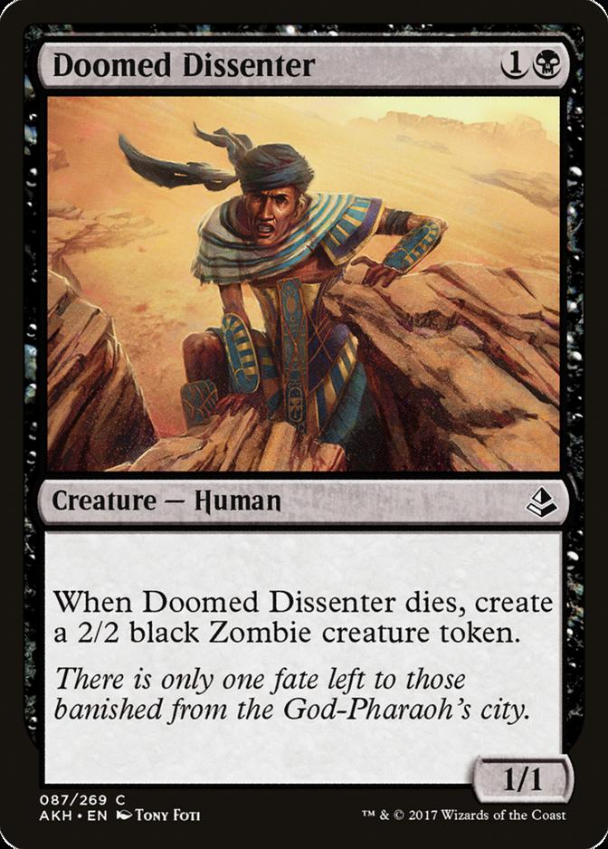 Doomed Dissenter [AKH]