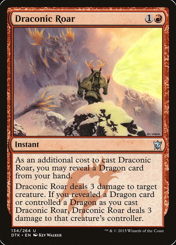 Draconic Roar [DTK] (F)