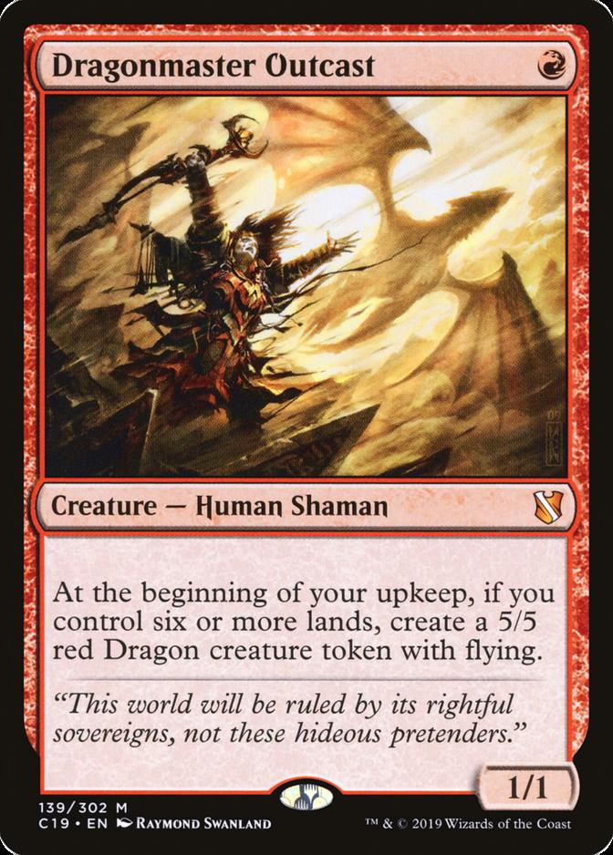 Dragonmaster Outcast [C19]