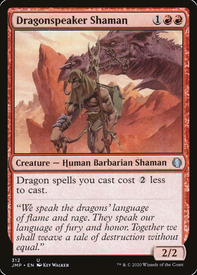 Dragonspeaker Shaman [JMP]