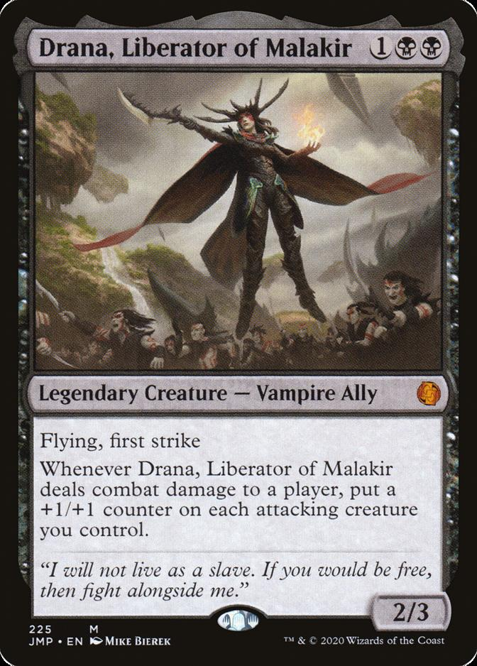 Drana, Liberator of Malakir [JMP]