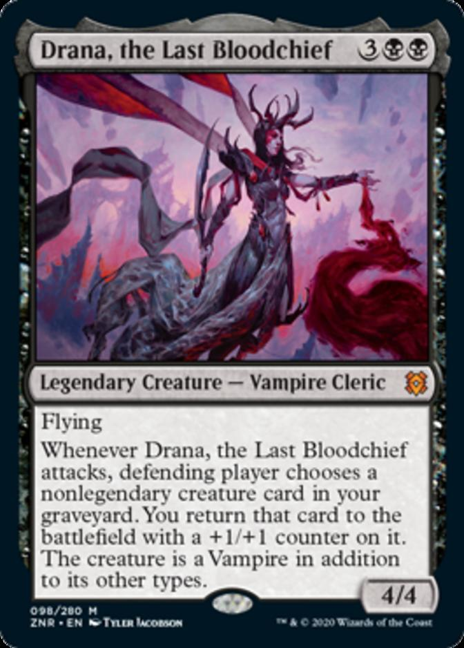 Drana, the Last Bloodchief [ZNR]